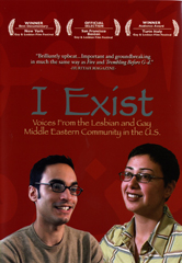 I Exist: Voices From the Lesbian and Gay Middle Eastern Community in the U.S.