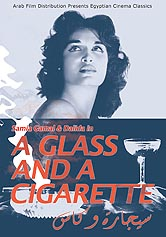 Glass and a Cigarette, A