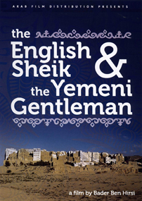 English Sheik and the Yemeni Gentleman, The